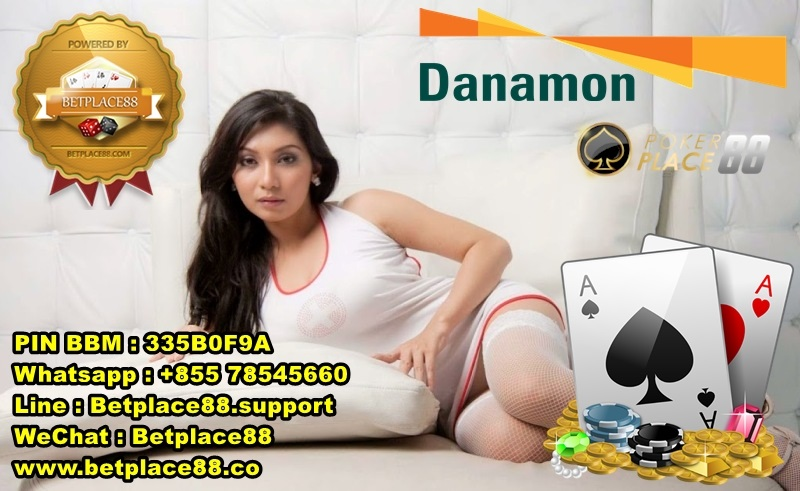 Daftar Poker Online Bank Danamon